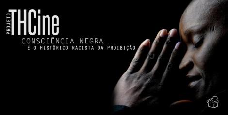 thcine consciencia negra site