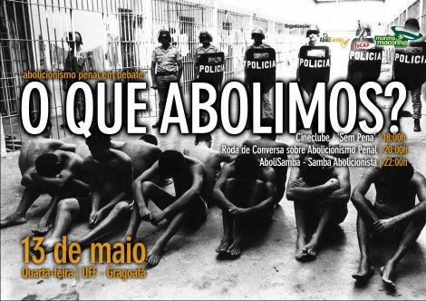 O que abolimos
